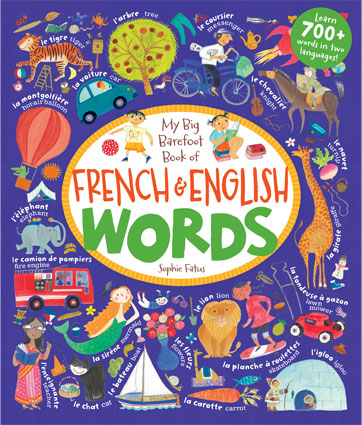 My Big Barefoot Book of French and English Words, Hardcover