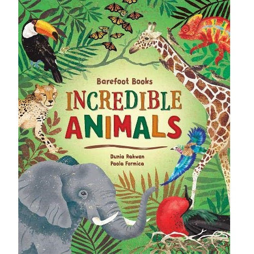 Barefoot Books Incredible Animals, Hardcover