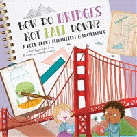 How Do Bridges Not Fall Down, hardcover
