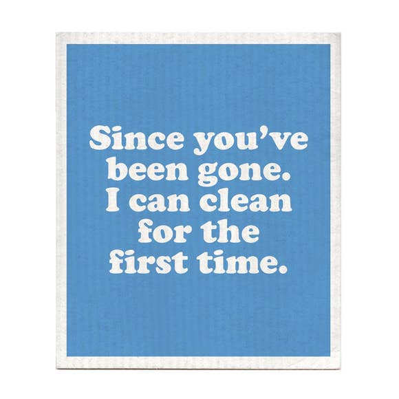 Since You've Been Gone Swedish Dishcloth