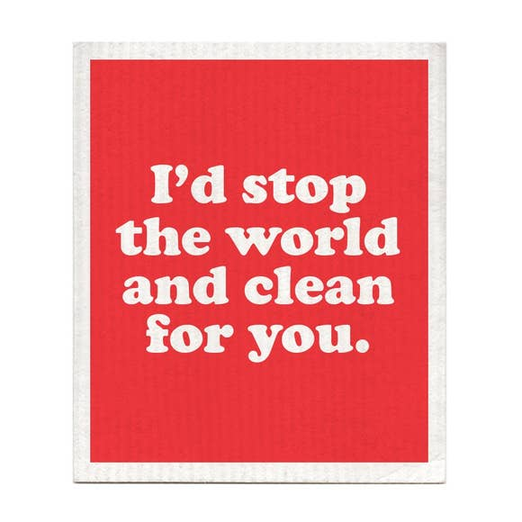 I'd Stop the World Swedish Dishcloths