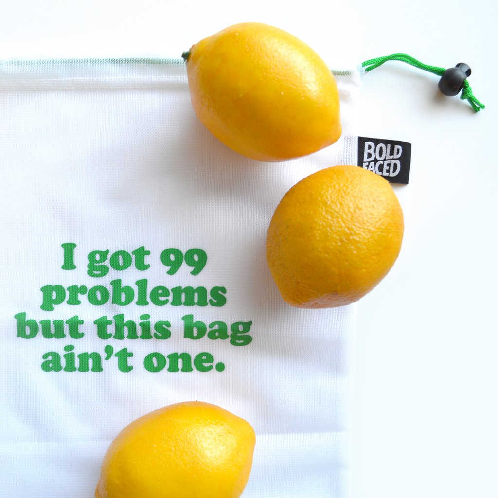 99 Problems Reusable Produce Bag Set - 6 bags