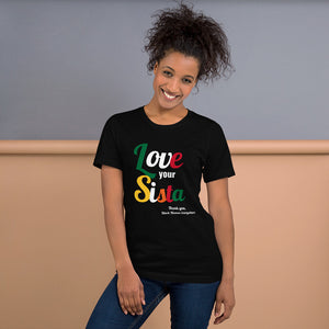 LOVE Your SISTA T-Shirt