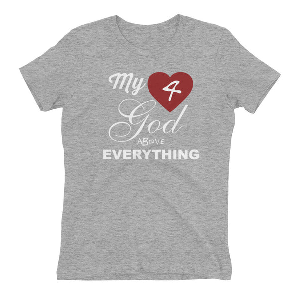 "BLUD "" My Love 4 God Above Everything"" Women's t-shirt"