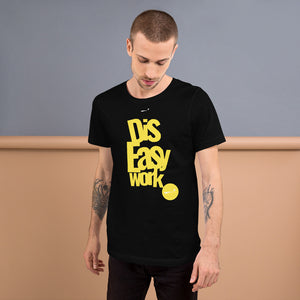 "Skeeeooop ""DIS EASY WORK"" T-Shirt"