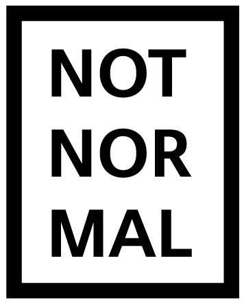 NOT NOR MAL - Vinyl Decal (1021)