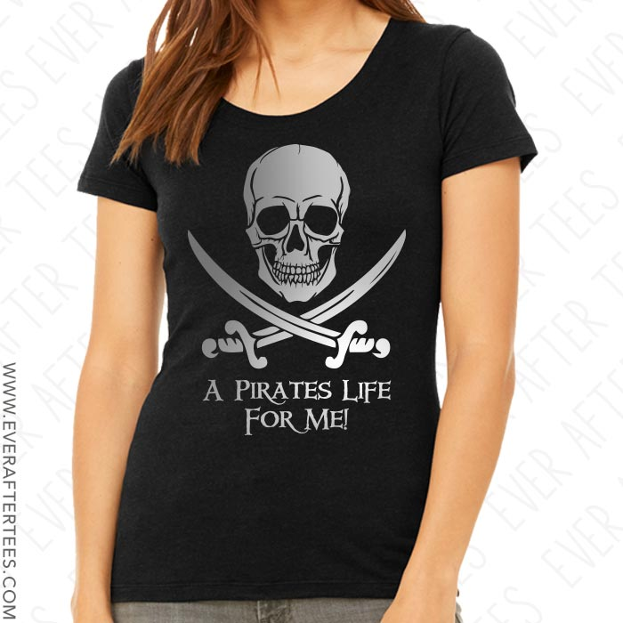 A Pirates Life For Me - Pirate Night Shirt