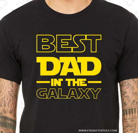 Best Dad In The Galaxy T-shirt | Father's Day in Star Wars Land Tee