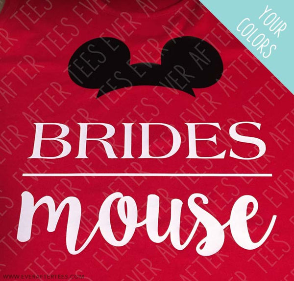 Disney Bride . Disney Bridal Party . Brides Mouse . Mouse of Honor . Disney bridal party shirts