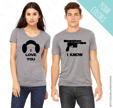 Star Wars Couples T-shirts . I Love You . I Know