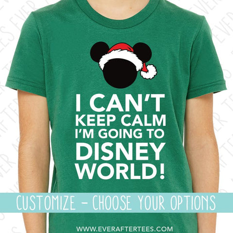 Boys Keep Calm Disney Christmas Shirts . I Can't Keep Calm, I'm Going to Disney World T-shirts . Disney Family Shirts. Disney Vacation Shirts . Disney Christmas Shirts