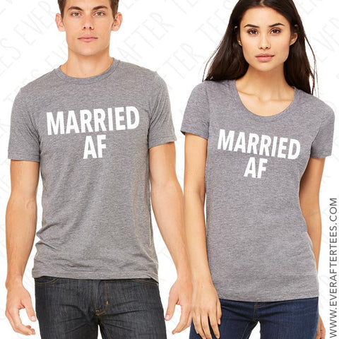 Married AF T-shirts . Couples Tees .