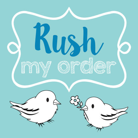Rush Your Order