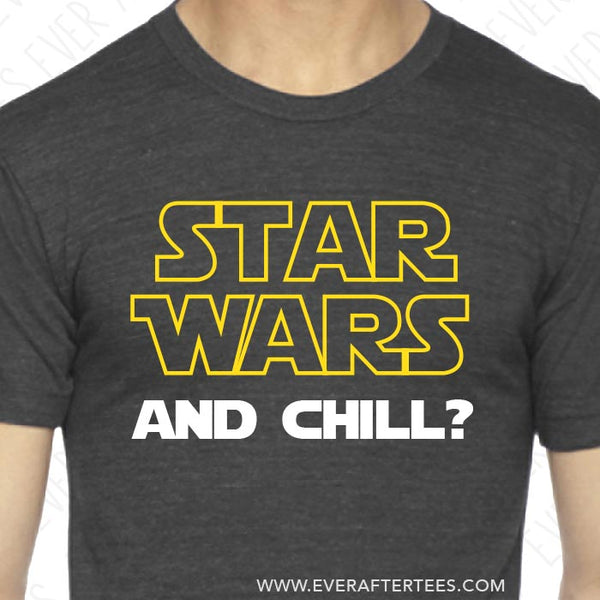 Star Wars and Chill Shirt . Star Wars Disney Family Vacation T-shirt . Star Wars and Chill T-shirt .