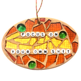 FUNNY FEEL-GOOD Stained Glass Mosaic Ornaments Inspirational Motivational Quotes Affirmations. Gag Gifts.