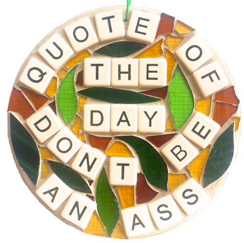 FUNNY FEEL-GOOD Stained Glass Mosaics. Inspirational Motivational Quotes Affirmations. Gag Gifts.