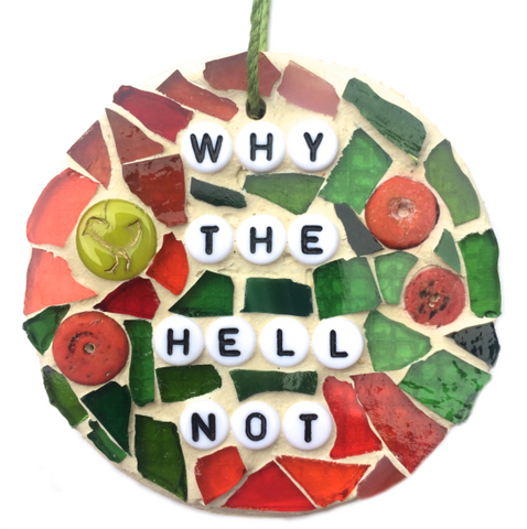 FUNNY FEEL-GOOD Stained Glass Mosaic Ornaments. Inspirational Motivational Quotes. Gag Gifts.