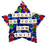 FUNNY FEEL-GOOD Stained Glass Mosaic. Inspirational Motivational Quotes Affirmations. Gag Gifts.