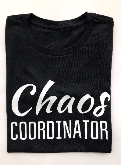 Chaos Coordinator shirt, funny t-shirts, funny mom t-shirt, funny teacher t-shirt. - Fun Trendy Tees