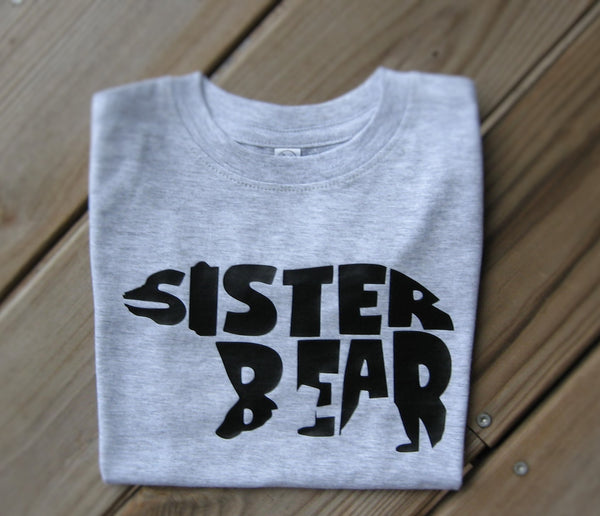 Sister Bear Baby Bodysuit, Sister Bear Toddler T-Shirt. - Fun Trendy Tees