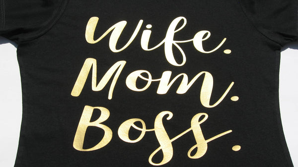 Wife Mom Boss shirt, funny t-shirts for women, trendy shirts. - Fun Trendy Tees
