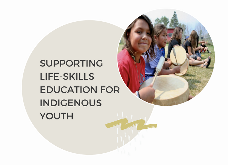 Supporting Life-skills education for Indigenous Youth