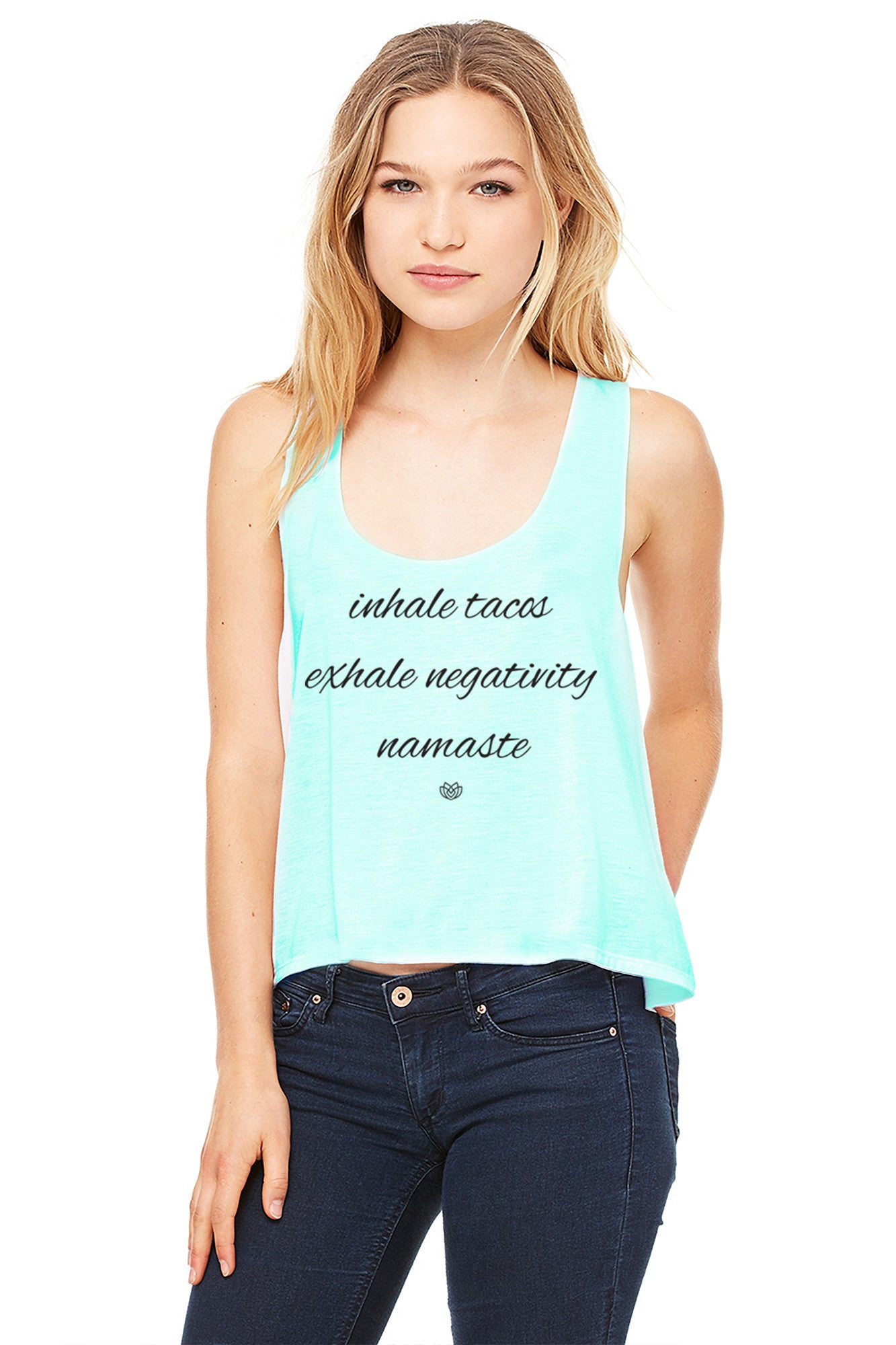 Inhale Tacos. Exhale Negativity. Namaste. Tank Top | Koalani Apparel