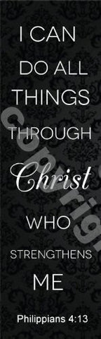 Black Philippians 4:13 I Can Do All Things Through Christ Bookmark (12 Pack) 7""