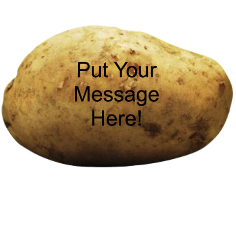Send A Message On A Potato Gag Gift