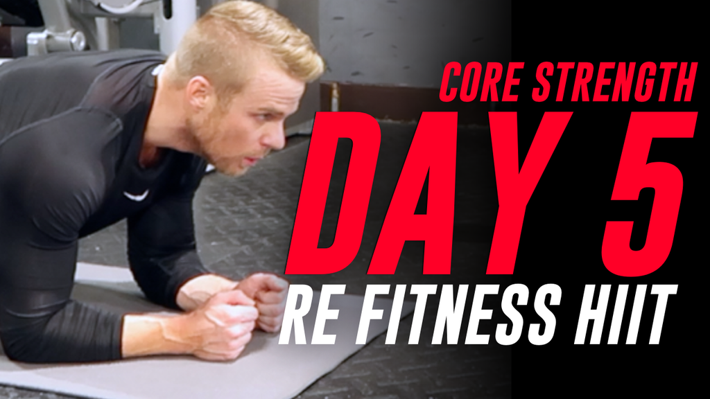 CORE STRENGTH HIIT | DAY 5