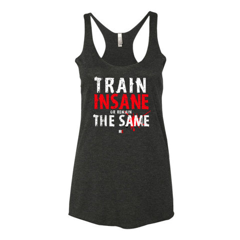 RE™ RED SERIES *TRAIN INSANE* WOMEN'S TANK