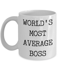 World's Most Average Boss Coffee Mug