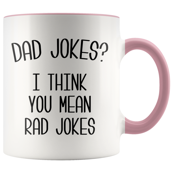 Rad Dad Jokes Mug I Think You Mean Rad Jokes Funny Coffee Cup Father's Day Gift Dad's Birthday Present