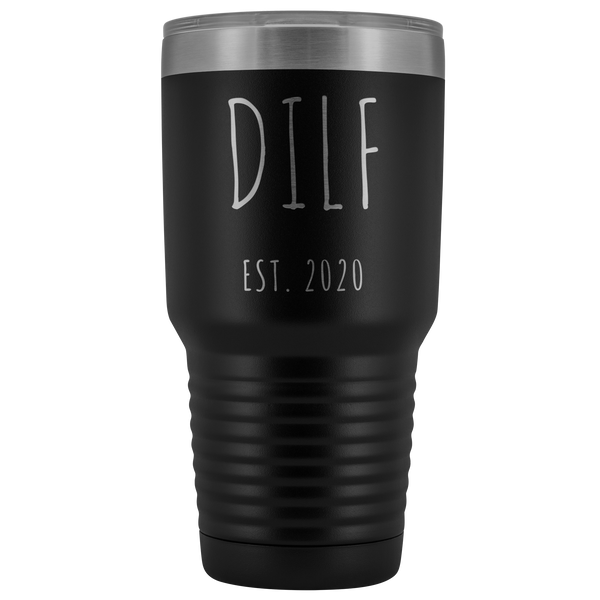 DILF Mug Present For New Dad Gifts Funny New Father Est 2020 Tumbler Metal Insulated Hot Cold Travel Coffee Cup 30oz BPA Free