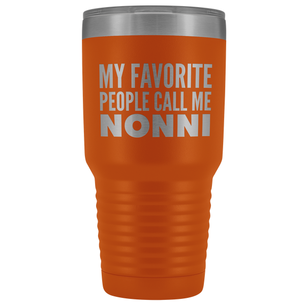 Nonnie Gifts My Favorite People Call Me Nonnie Tumbler Funny Metal Mug for Nonnies Double Wall Insulated Hot Cold Travel Cup 30oz BPA Free