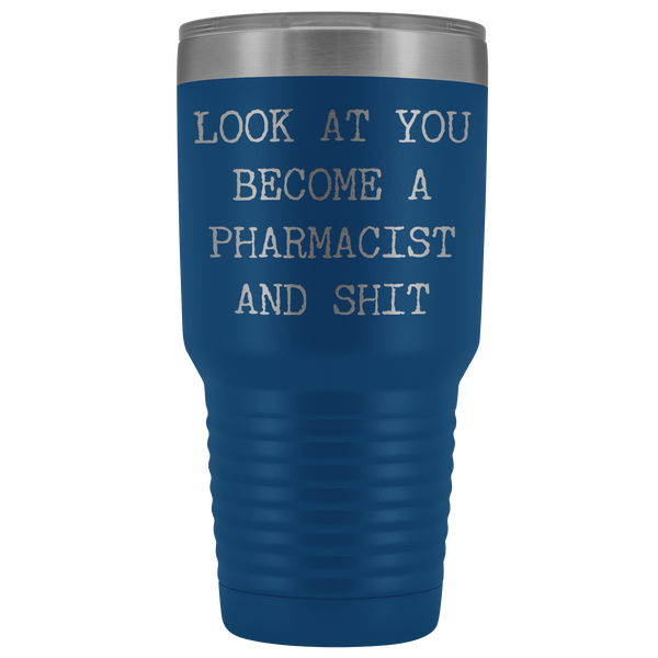 Pharm D Graduation Gifts Look at You Becoming a Pharmacist Tumbler Metal Mug Insulated Hot Cold Travel Coffee Cup 30oz BPA Free