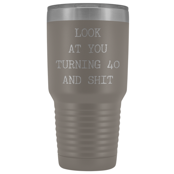 Funny 40th Birthday Gifts Look at You Turning 40 Tumbler Metal Mug Insulated Hot Cold Travel Coffee Cup 30oz BPA Free