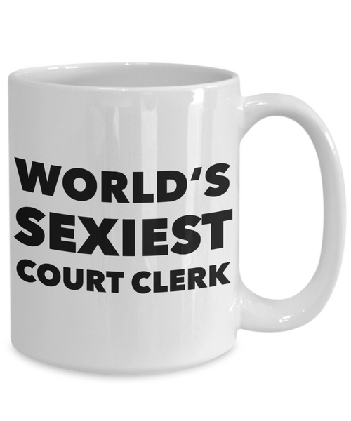 Court Clerk Mug World's Sexiest Court Clerk Gifts Ceramic Coffee Cup-HollyWood & Twine