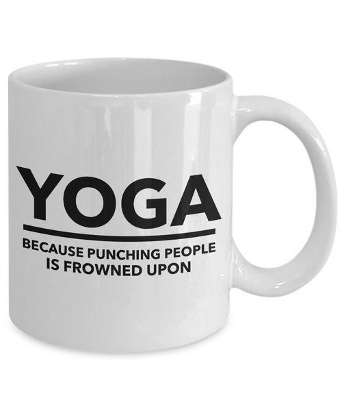 Yoga Gifts for Men & Women - Yoga Because Punching People is Frowned Upon