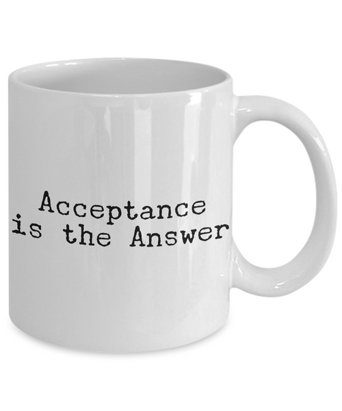 Acceptance is the Answer Mug Ceramic Coffee Cup 12-Step Recovery Gift - HollyWood & Twine