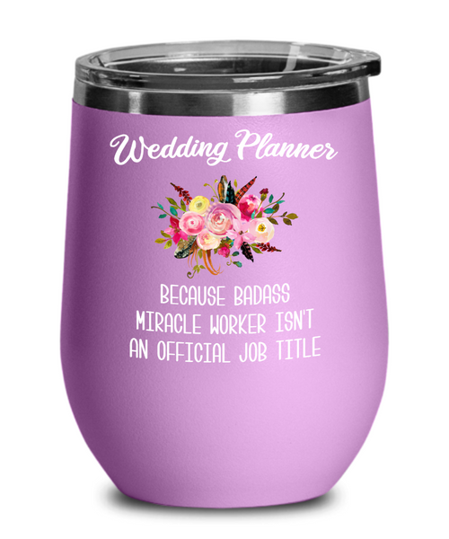 Wedding Planner Gift Wedding Planner Wine Tumbler Gift for Wedding Coordinator Funny Insulated Travel Stemless Cup BPA Free