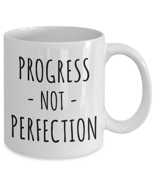Progress Not Perfection Mug Eating Disorder Positivity Gift Anorexia Addiction Recovery Sobriety Gifts Coffee Cup