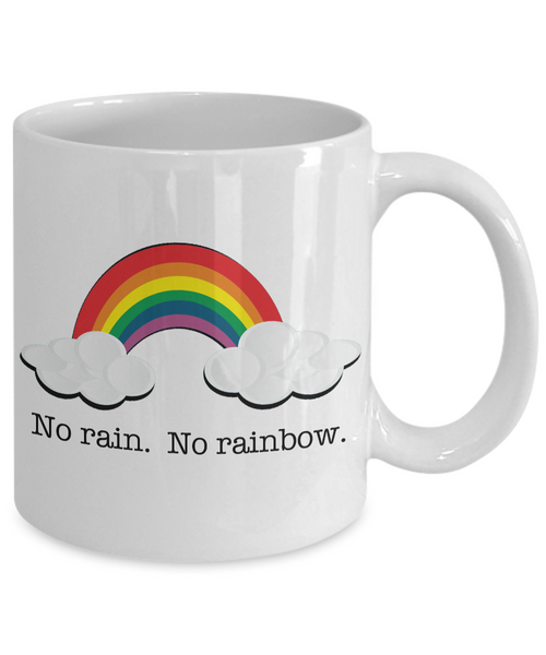 No Rain No Rainbow Mug Cute Ceramic Coffee Cup-Cute But Rude