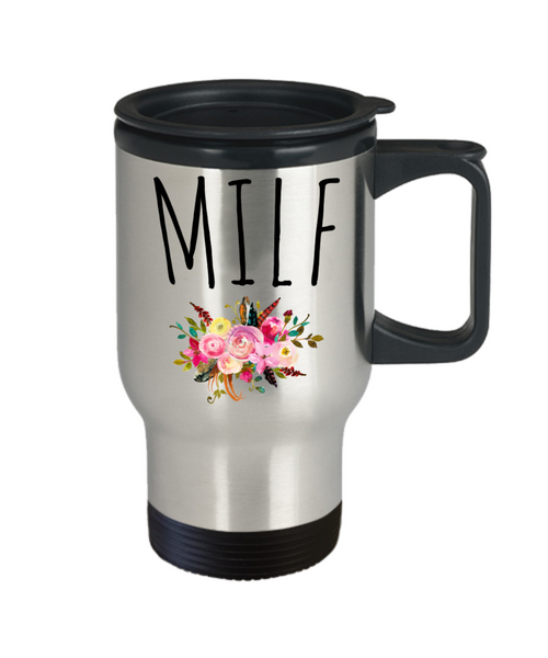 MILF Mug Mom Gag Gift Funny Wife Floral Insulated Travel Coffee Cup