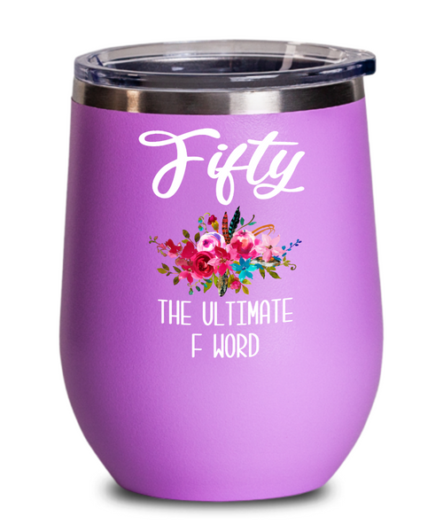 50th Birthday Gift for Women Funny 50th Birthday Party Ideas Wine Tumbler for Her 50 Years Old Turning 50 Happy 50th Birthday Tumbler Funny Gift Floral Insulated Hot Cold Travel Cup BPA Free