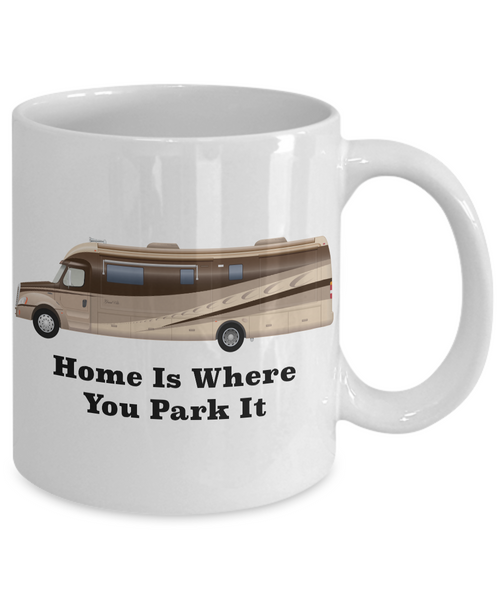 Home is Where You Park It RV Coffee Cup Happy Camper Mug Retirement Gift-Cute But Rude