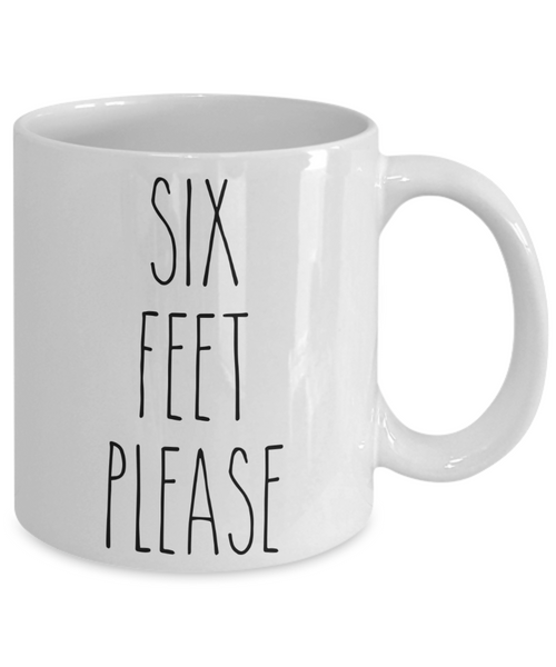 Six Feet Please Mug Six Feet Away Coffee Cup Six Feet Apart Funny Quarantine Mug Social Distancing Gift
