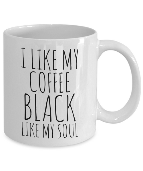 I Like My Coffee Black Like My Soul Mug Ceramic Coffee Cup-Coffee Mug-HollyWood & Twine