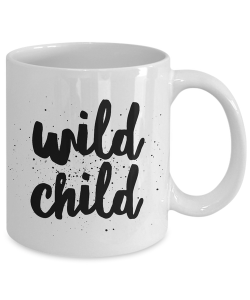 Wild Child Mug 11 oz. Ceramic Coffee Cup-Cute But Rude