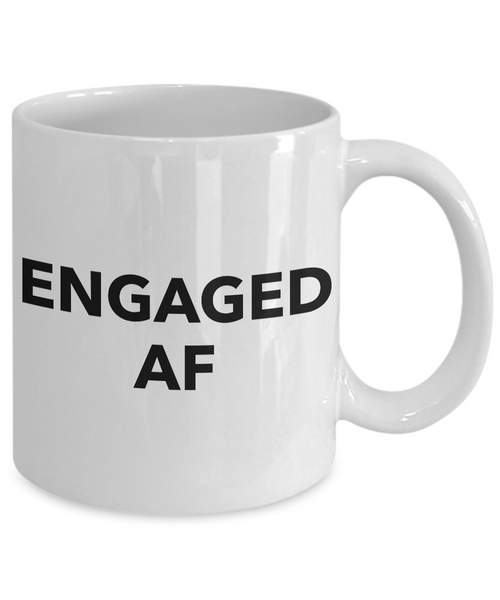 I'm Engaged Coffee Mug - Engaged AF - Funny Engagement Gifts-Coffee Mug-HollyWood & Twine
